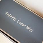 FABOOL Laser Miniがやってきた